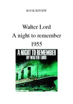 "Konspekts '""A Night to Remember"" by Walter Lord', 1."