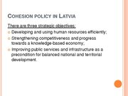 Prezentācija 'Conditions and Perspectives of the Cohesion Policy in the European Union: Latvia', 7.