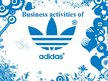 Prezentācija 'Business Activities of Adidas', 1.