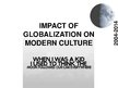 Prezentācija 'Impact of Globalization on Modern Culture', 1.