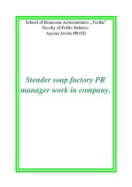 Referāts 'Stender Soap Factory PR Manager Work in Company', 1.