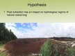 Prezentācija 'The Peat Extraction Impact on Hydrological Regime of the Raised Bog', 7.