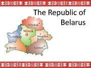 Prezentācija 'The Republic of Belarus and the European Union Partnership', 1.