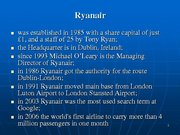Prezentācija 'Ryanair Cost Leadership Position and Bussiness Strategy', 2.