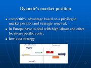 Prezentācija 'Ryanair Cost Leadership Position and Bussiness Strategy', 4.