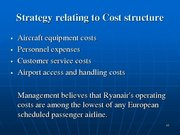 Prezentācija 'Ryanair Cost Leadership Position and Bussiness Strategy', 10.