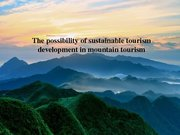 Referāts 'The Possibility of Sustainable Tourism Development in Mountain Tourism', 8.